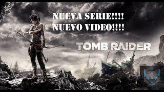 Tomb Raider- Una Nueva Aventura con Lara Croft!!!!!