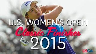 U.S. Women's Open Classic Finishes: 2015