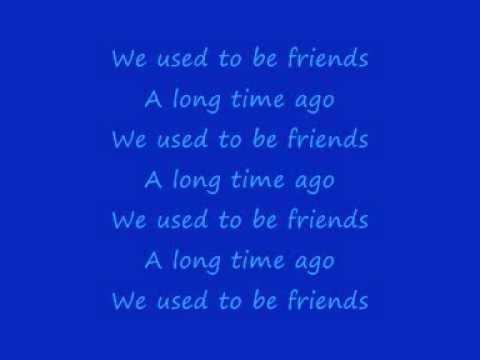 We used to be Friends - The OC Lyrics
