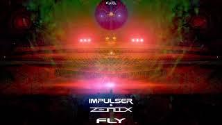 Impulser & Zenix - Fly