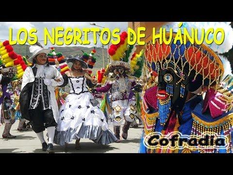 ♫♥☆ LOS NEGRITOS DE HUÁNUCO - COFRADIA (100% PERÚ) ☆♥♫