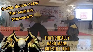 THE DANCING STRAWHATS - QUICK CREW ASIAN CONCEPT COVER DANCE by TAKISHI [ Indonesia , Jakarta ]