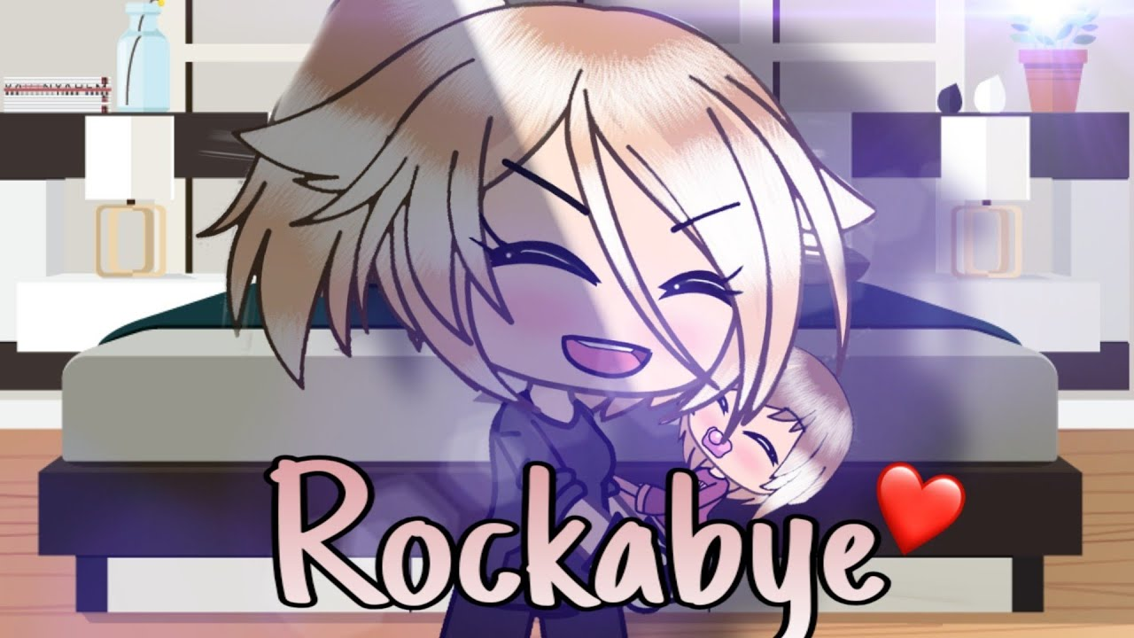 ROCKABYE // GLMV // FRENCH VERSION.
