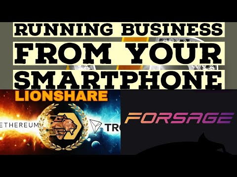 Lion's Share Ethereum Smart Contract & Forsage Smart Contract- Running Business From Your Smartphone