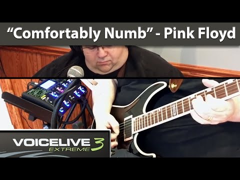 """Comfortably Numb"" Pink Floyd Cover - VoiceLive 3 Extreme (HD)"