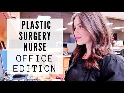 Day In The Life Of A Plastic Surgery Nurse | Office Day