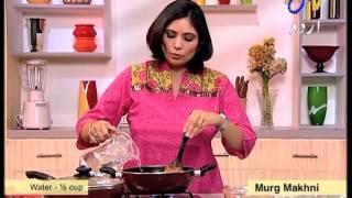 Aks-e-Rasoi - Murg Makhni \u0026 Fruit Salad