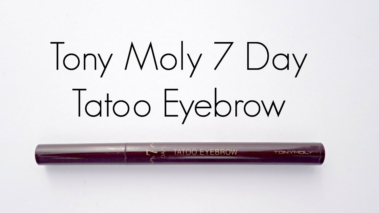Review Tony Moly 7 Day Tatoo Eyebrow Youtube