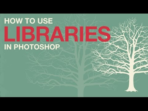 How to Use Libraries in Photoshop