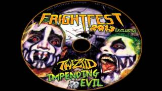 Twiztid - Impending Evil (Fright Fest 2013 Single)