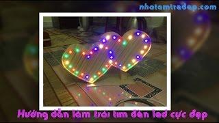 Hướng dẫn làm trái tim bằng tăm tre có đèn led cực đẹp và đơn giản