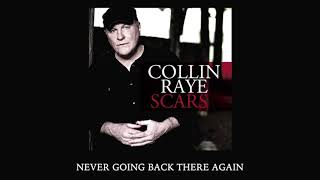 Collin Raye Never Going Back There Again