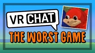 VRChat is the worst game ever made