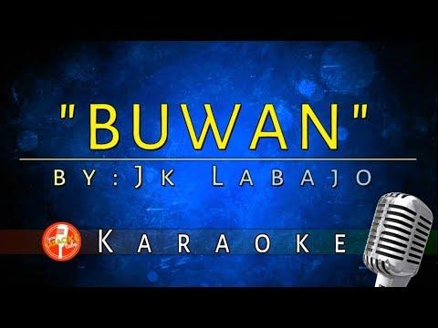 Buwan - JK Labajo (Karaoke/Instrumental Version)