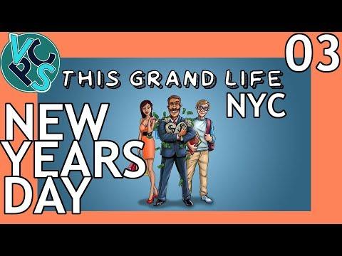 This Grand Life EP03 - New Year's Day – New York City! Adult Life Simulator Gameplay