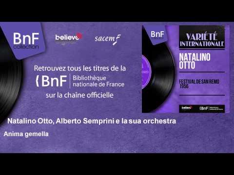 Natalino Otto, Alberto Semprini e la sua orchestra - Anima gemella