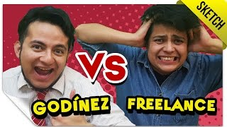 Godínez VS Freelance | SKETCH | QueParió!