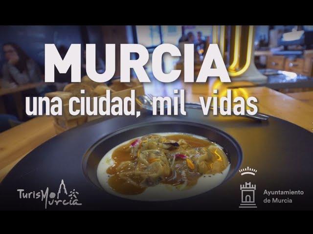 Murcia: una ciudad, mil vidas