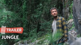 Jungle 2017 Trailer HD | Daniel Radcliffe | Thomas Kretschmann