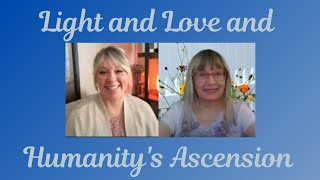 Jamia Burcham : Light and Love and Humanity's Ascension