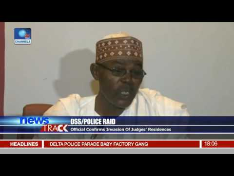 DSS/Police Raid: Officials Confirms Invasion Of Judges' Residences