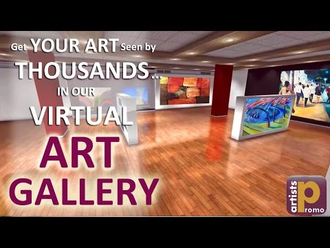 GET SEEN in our Exclusive Virtual ART GALLERY