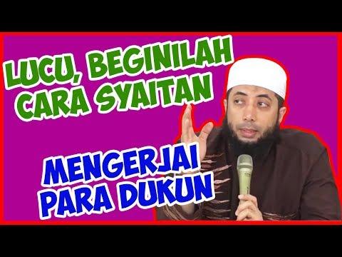 Lucu, Beginilah cara Setan mengerjai para Dukun ● Ustadz Khalid Basalamah