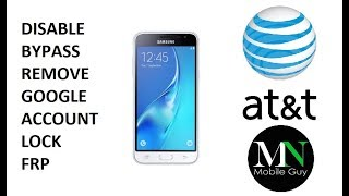 Disable Bypass Remove Google Account Lock FRP AT&T Galaxy Express Prime!
