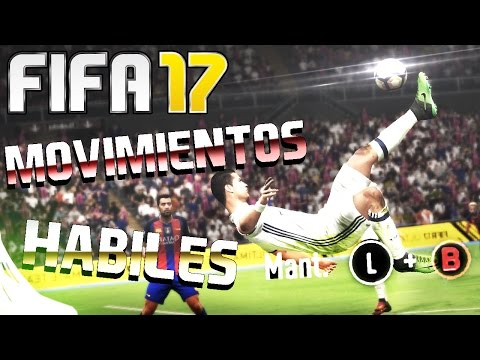 FIFA 17 - TODOS LOS MOVIMIENTOS HÁBILES Y TRUCOS | TUTORIAL