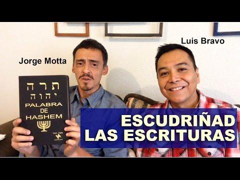 Escudriñad las escrituras - Luis Bravo Feat Jorge Motta