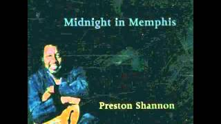 The Preston Shannon Band Midnight In Memphis