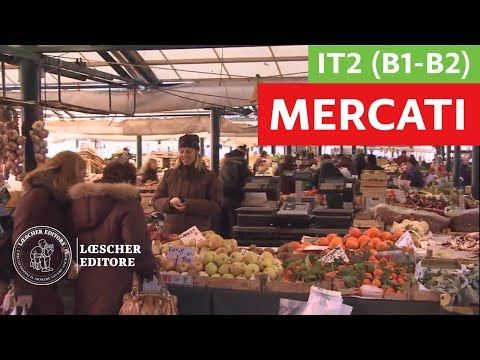 Italiano per stranieri - Mercati in Italia