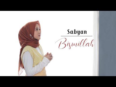 Sabyan Bismillah Official Lyrik Video