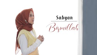 Sabyan BISMILLAH LYRIK.mp3