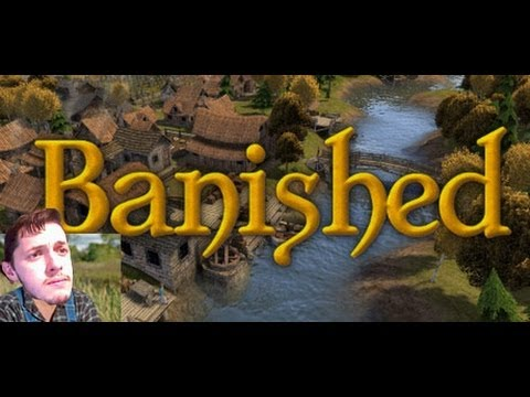 Banished 4 - Scrapping By.....