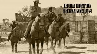Red Dead Redemption Free Roam Gameplay #1