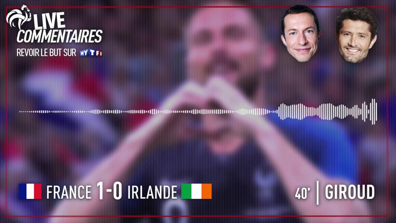 France 1-0 Irlande : Les commentaires de G. Margotton et B. Lizarazu sur le but de Giroud