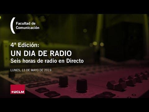 Un Día De Radio UCLM – 4º Edición