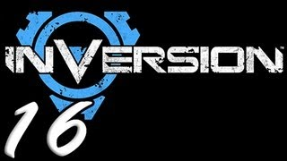 Inversion Part 16 [HD] Walkthrough Playthrough Gameplay Xbox360/PS3/PC