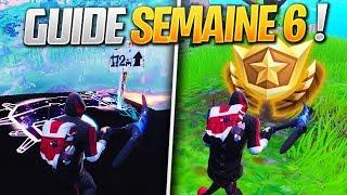 GUIDE COMPLET des DÉFIS de la SEMAINE 6 SAISON 8 de FORTNITE ! (Fortnite Astuce)