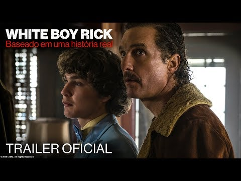 WHITE BOY RICK  Trailer  legendado  Em breve nos cinemas