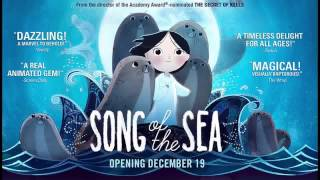 Download Song Of The Sea Soundtrack MP3 song and Music Video
