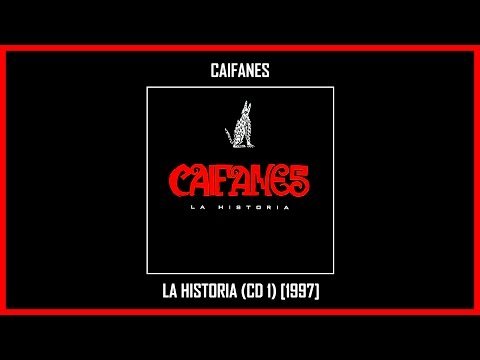 Caifanes   La Historia (CD 1) [Album Completo] (Track at Once)