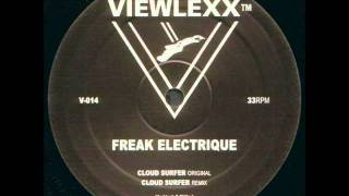 Freak Electrique - Cloud Surfer (Remix)
