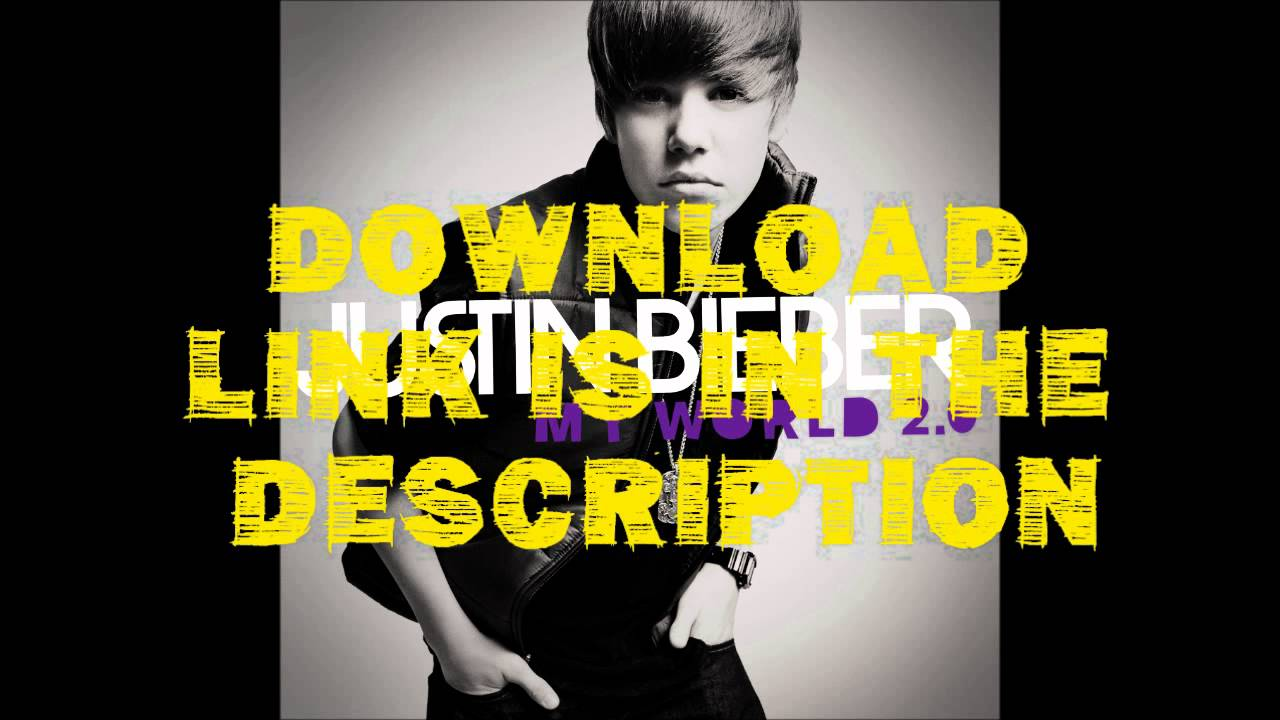 justin bieber album download my world