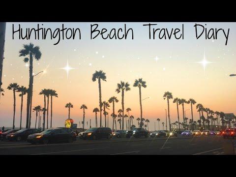 HUNTINGTON BEACH TRAVEL DIARY