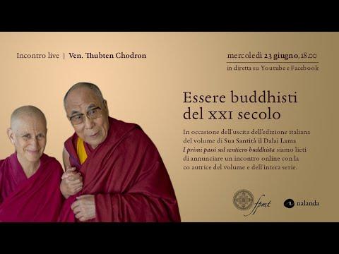 Essere buddhisti nel XXI secolo. Incontro live con la Ven. Thubten Chodron