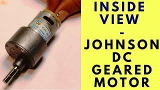 Inside Johnson DC Geared Motor