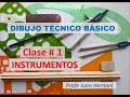 Instrumentos -Dibujo Técnico Básico - Clase 1
