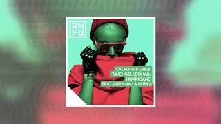 Calmani & Grey, Tavengo, Leonail - Hurricane (feat. Rhea Raj & Nitro)